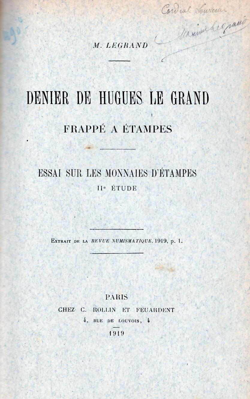 Denier de Hugues le grand frappe à Etampes.