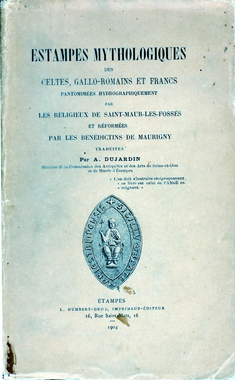 Estampes mythologiques des Celtes, Gallo-Romains et Francs.