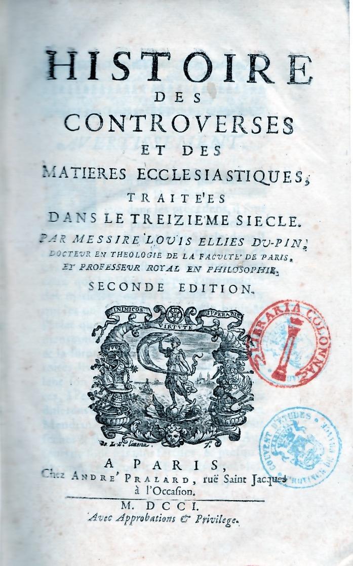 Histoire des controverses et des matières ecclésiastiques.