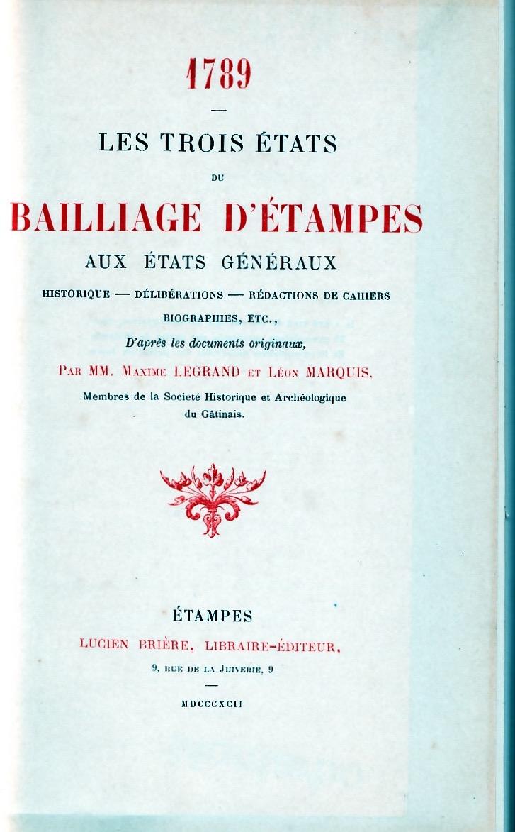 1789 - Les trois états du bailliage d'Etampes aux états généraux.