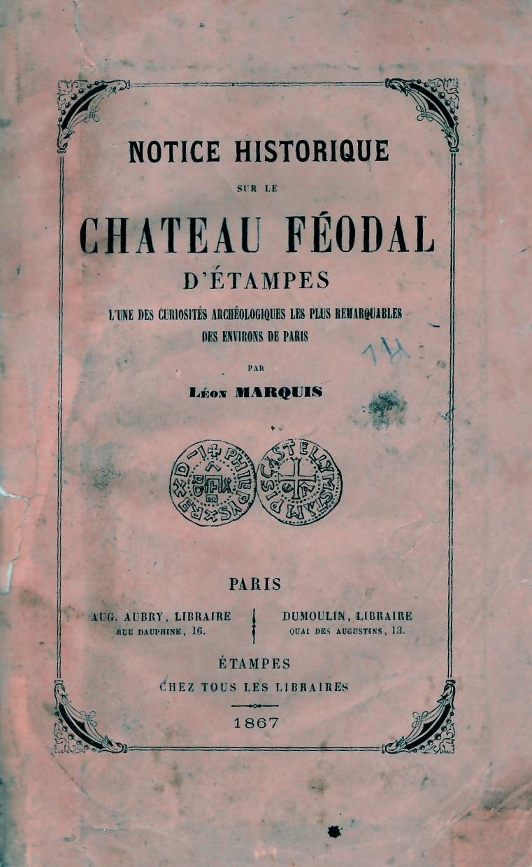 Notice historique sur le château féodal d'Etampes
