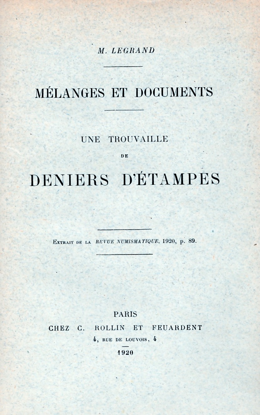 Mélanges et documents, une trouvaille de deniers d'Etampes .